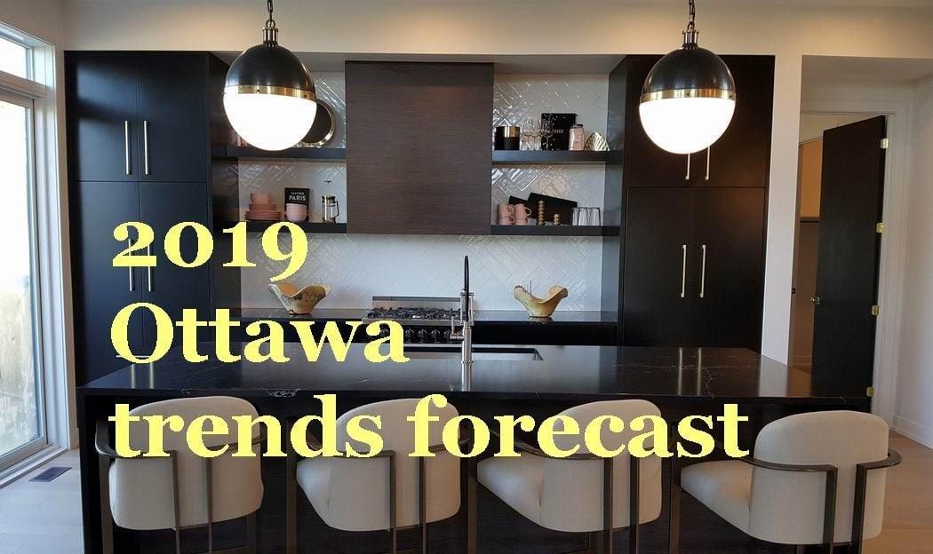 2019 trends forecast Ottawa new homes